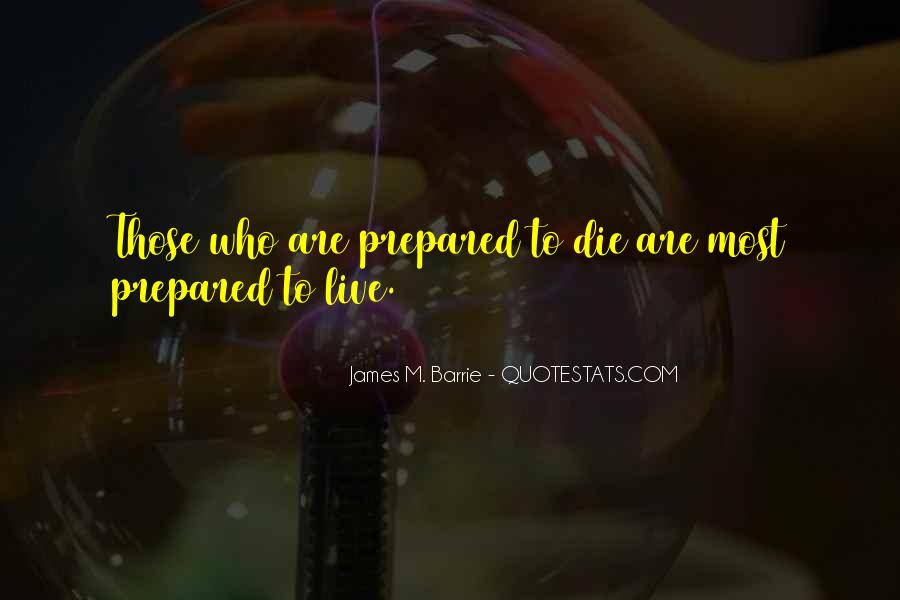 James M Barrie Quotes #205204