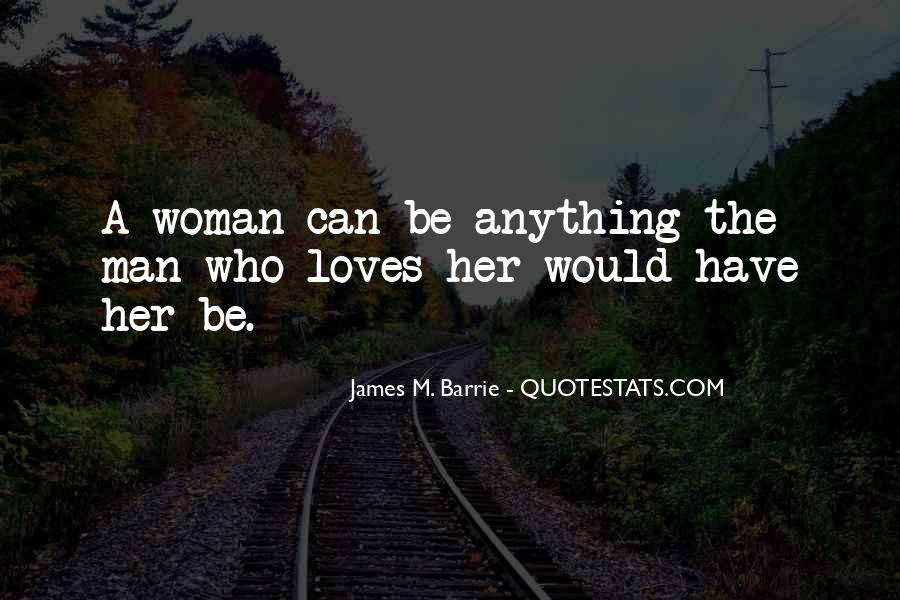 James M Barrie Quotes #214581
