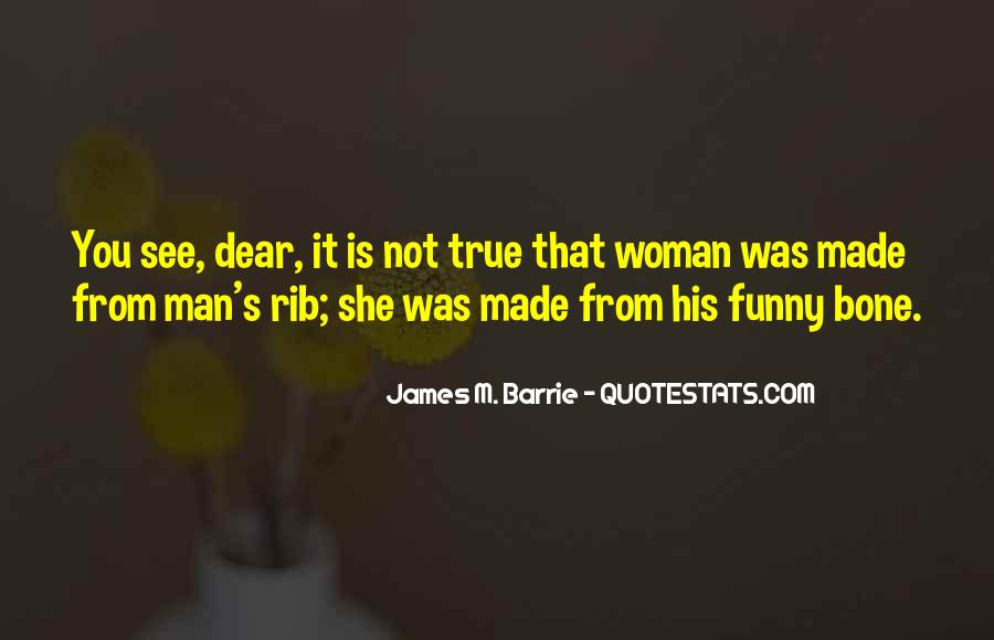 James M Barrie Quotes #216632