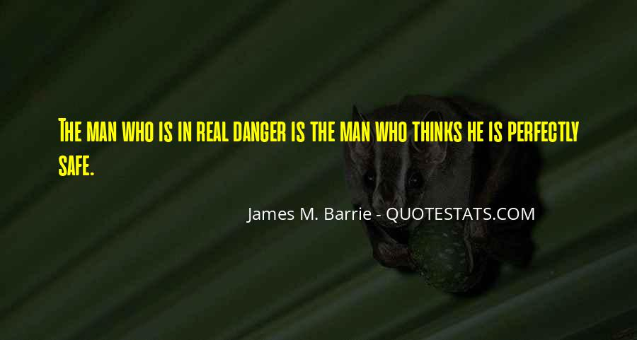 James M Barrie Quotes #238430