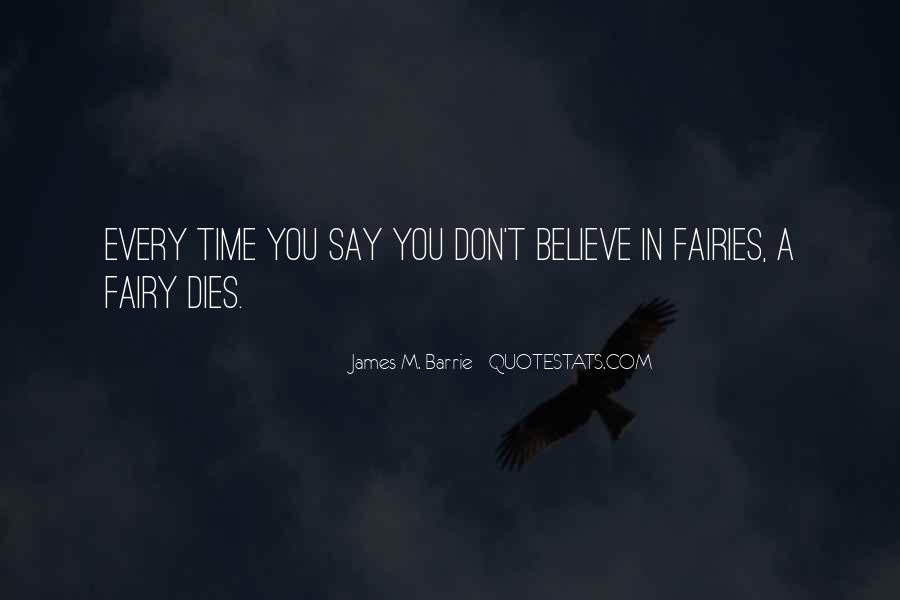 James M Barrie Quotes #369243
