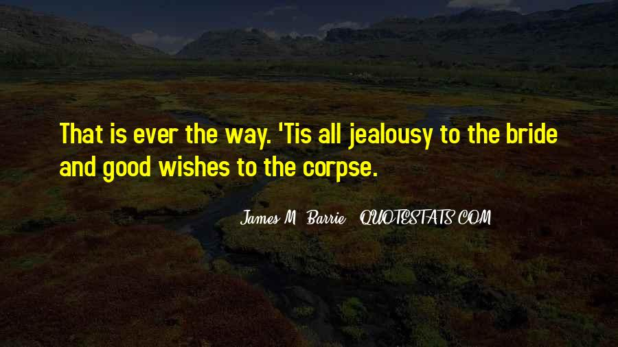 James M Barrie Quotes #378952