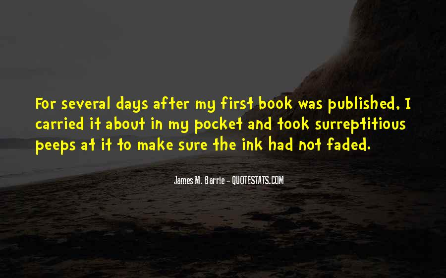 James M Barrie Quotes #47476