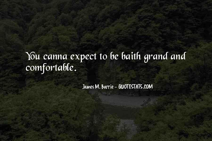 James M Barrie Quotes #598631