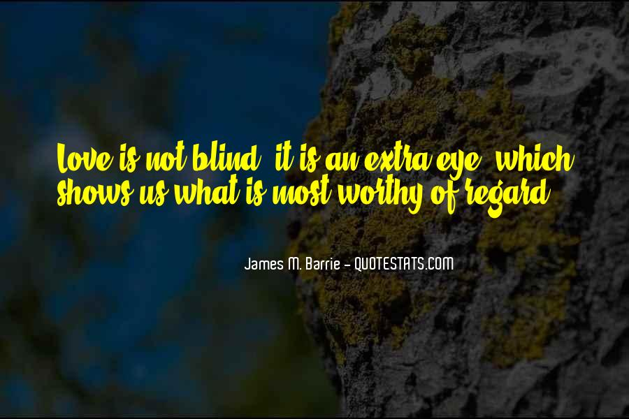 James M Barrie Quotes #672014