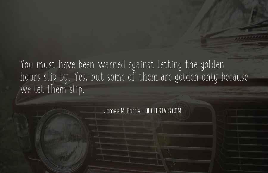 James M Barrie Quotes #690321