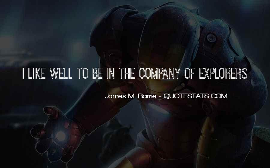 James M Barrie Quotes #705031
