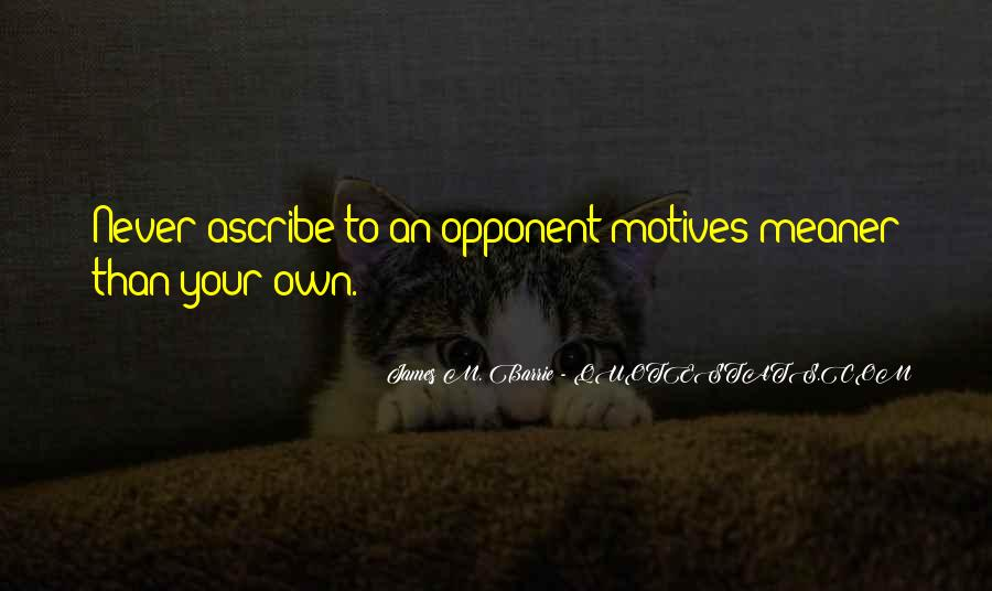 James M Barrie Quotes #740446