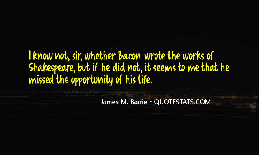 James M Barrie Quotes #82822