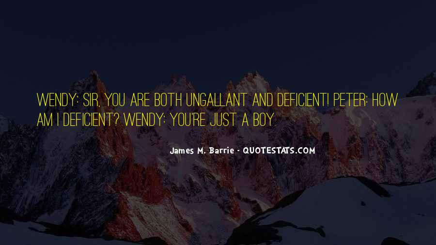 James M Barrie Quotes #887398