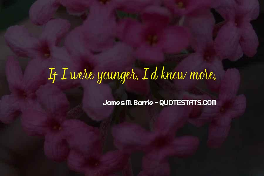 James M Barrie Quotes #953738