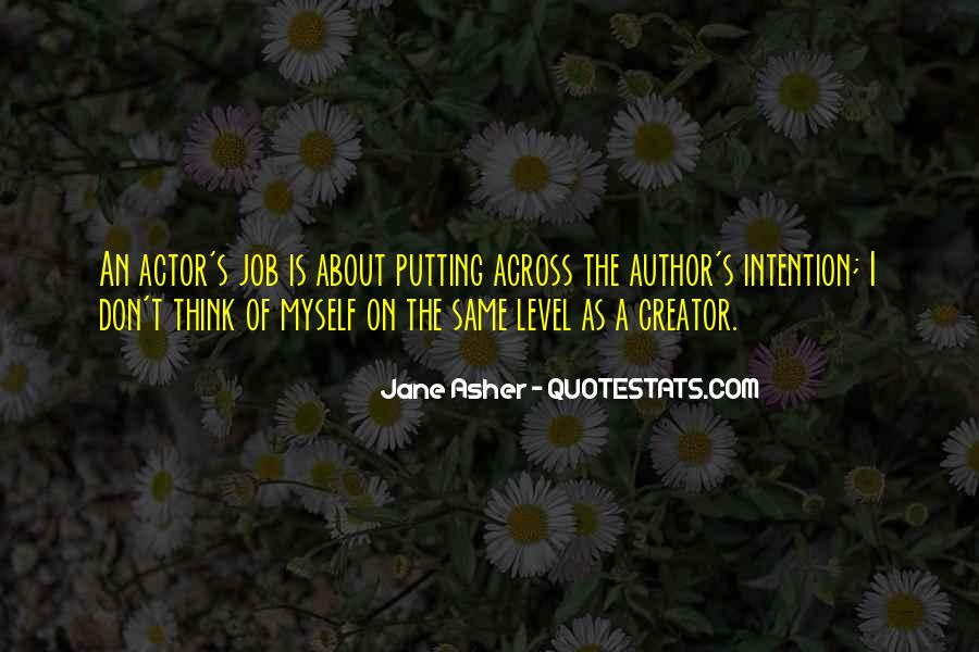 Jane Asher Quotes #1439012