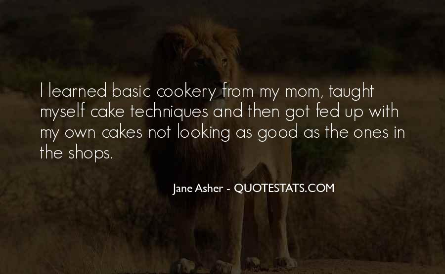 Jane Asher Quotes #1839423