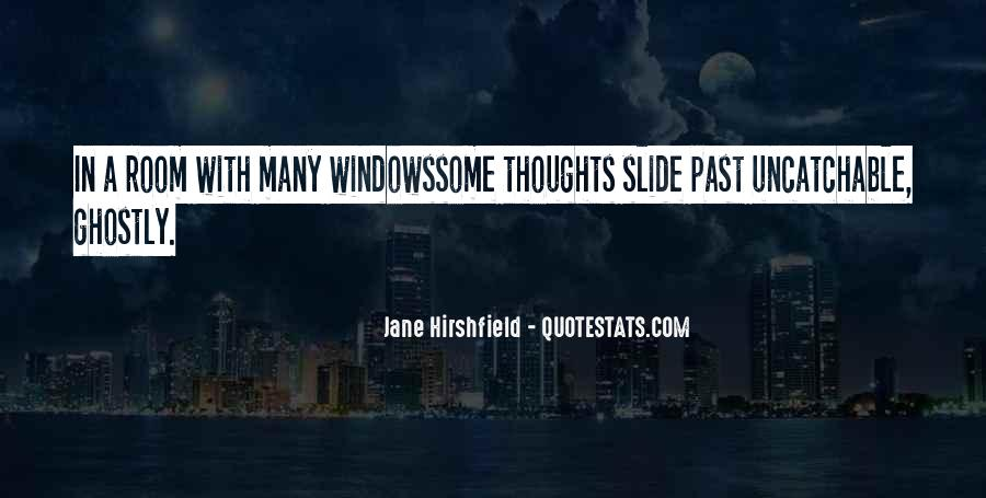 Jane Hirshfield Quotes #1070661
