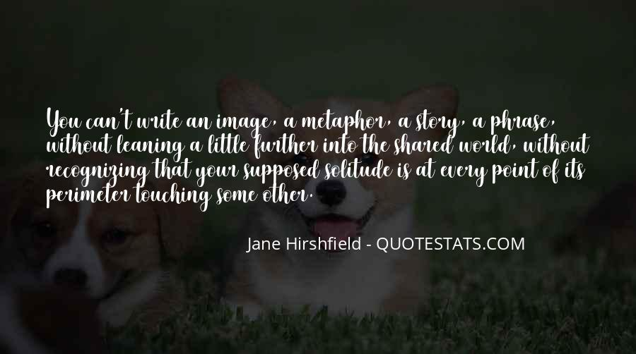 Jane Hirshfield Quotes #109125