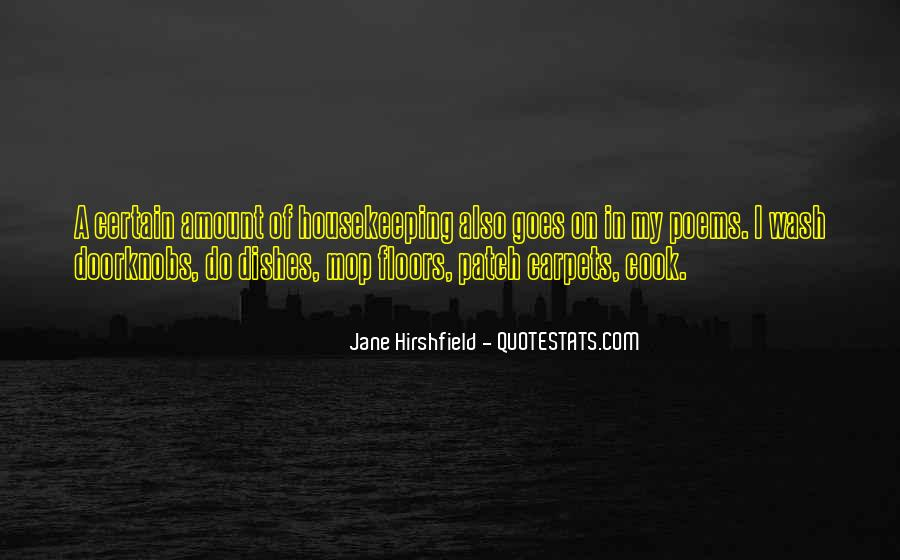 Jane Hirshfield Quotes #110256