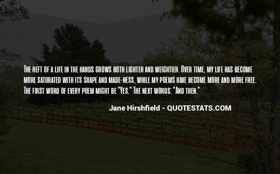 Jane Hirshfield Quotes #579803
