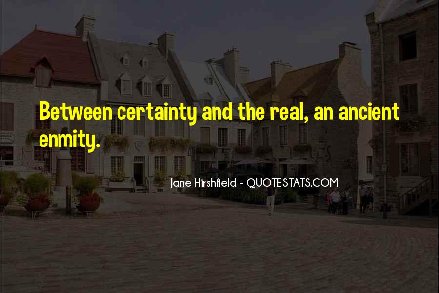 Jane Hirshfield Quotes #958206