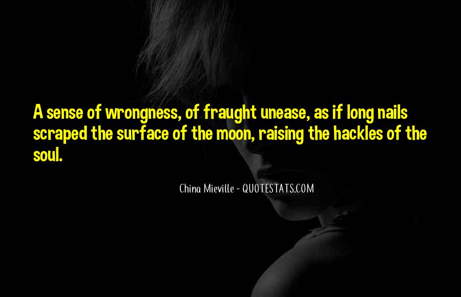 Quotes About Unease #1432326