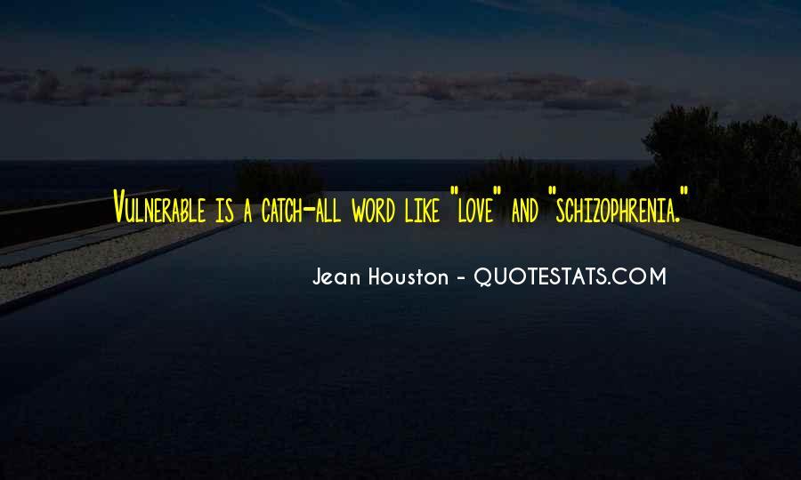 Jean Houston Quotes #1458008