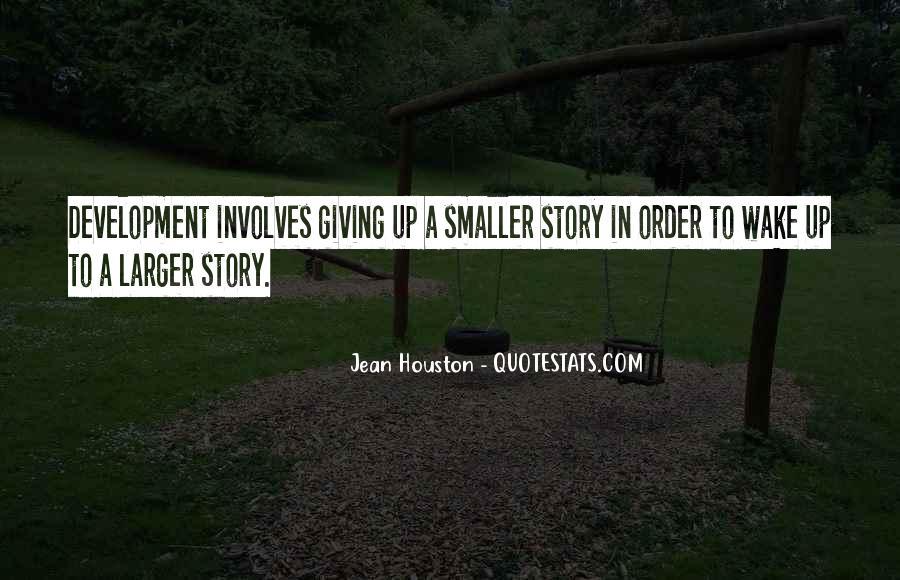 Jean Houston Quotes #1527553