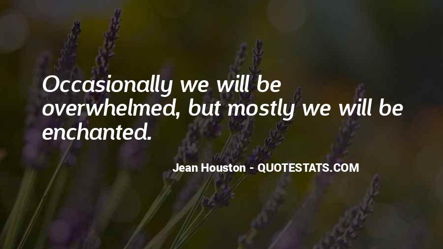 Jean Houston Quotes #1542111
