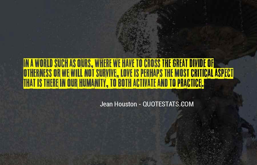 Jean Houston Quotes #270194