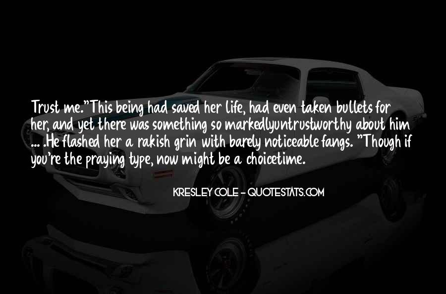 Quotes About Life Being Taken #994698