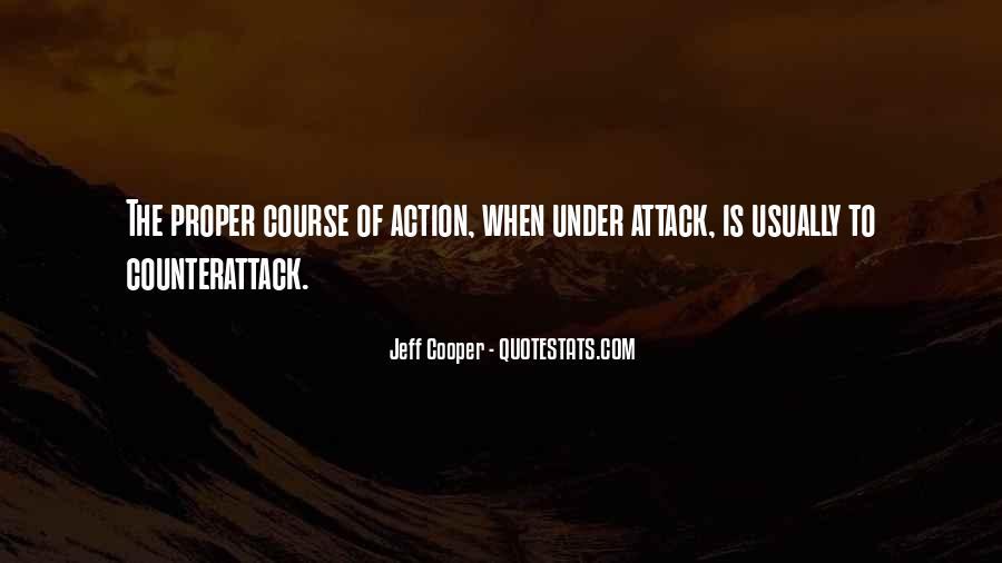 Jeff Cooper Quotes #1050651