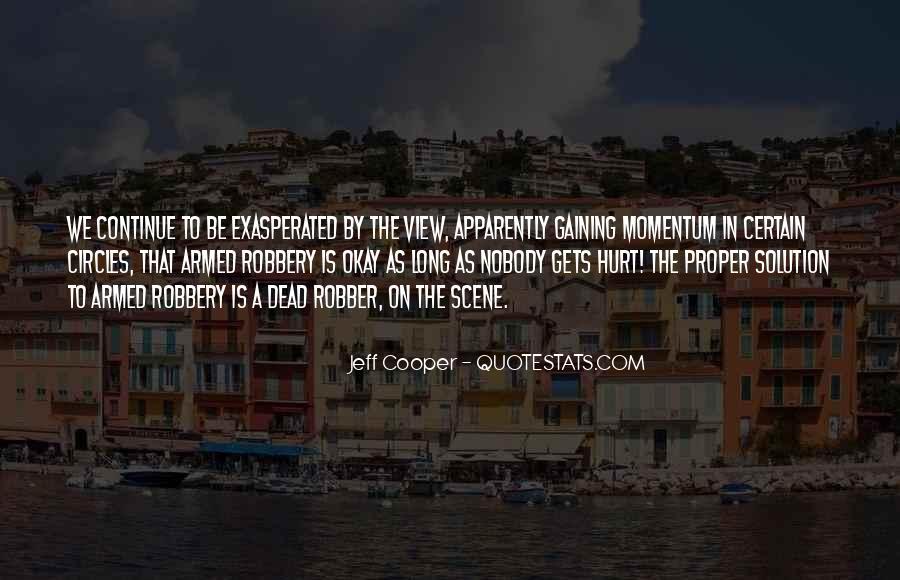Jeff Cooper Quotes #1206357