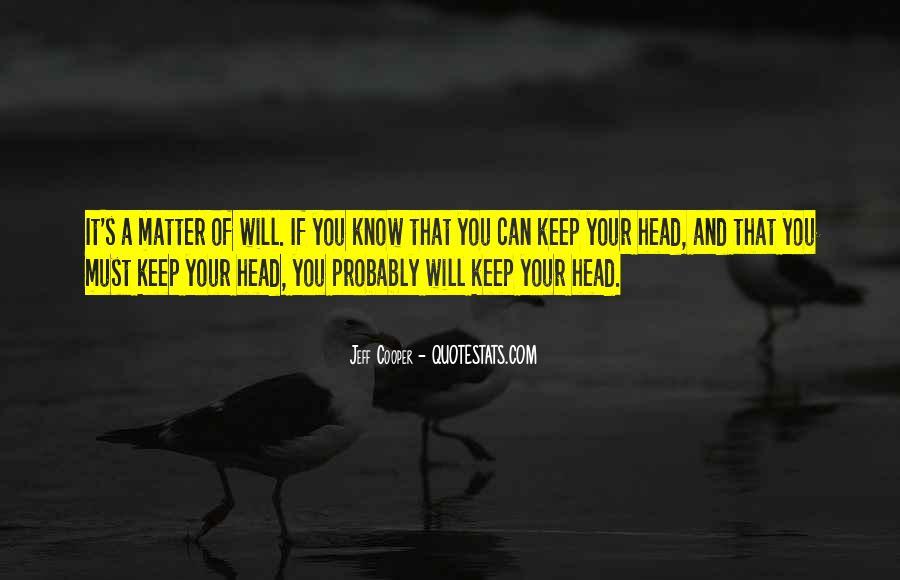 Jeff Cooper Quotes #1260638