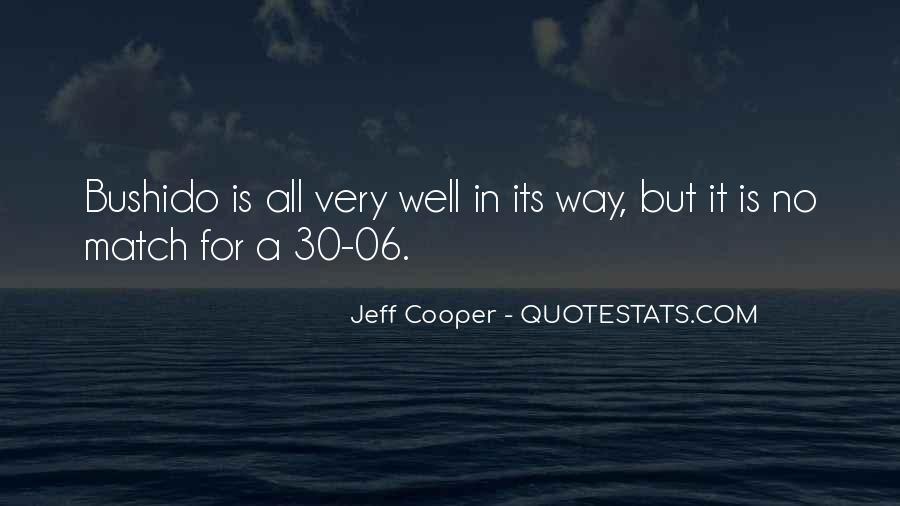 Jeff Cooper Quotes #1318825