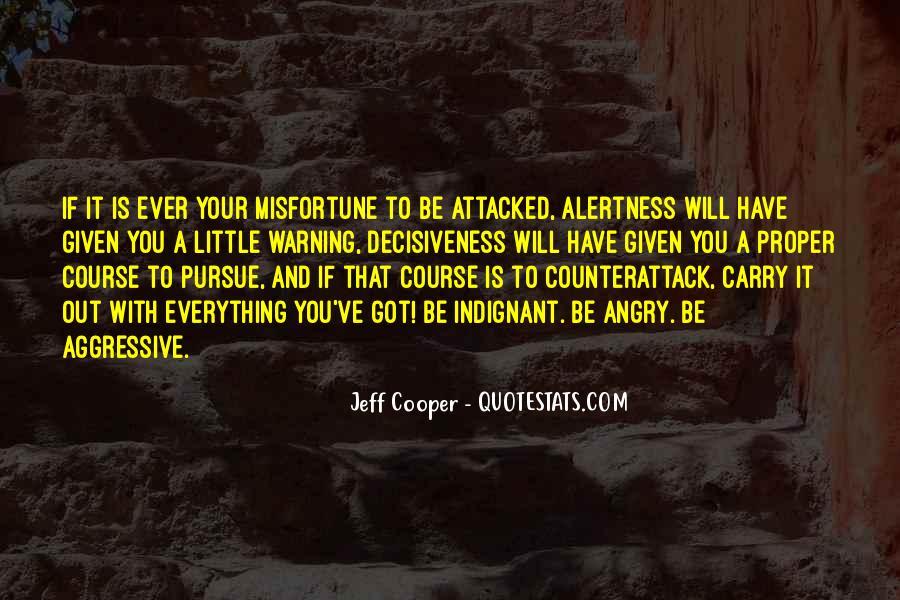 Jeff Cooper Quotes #1575770