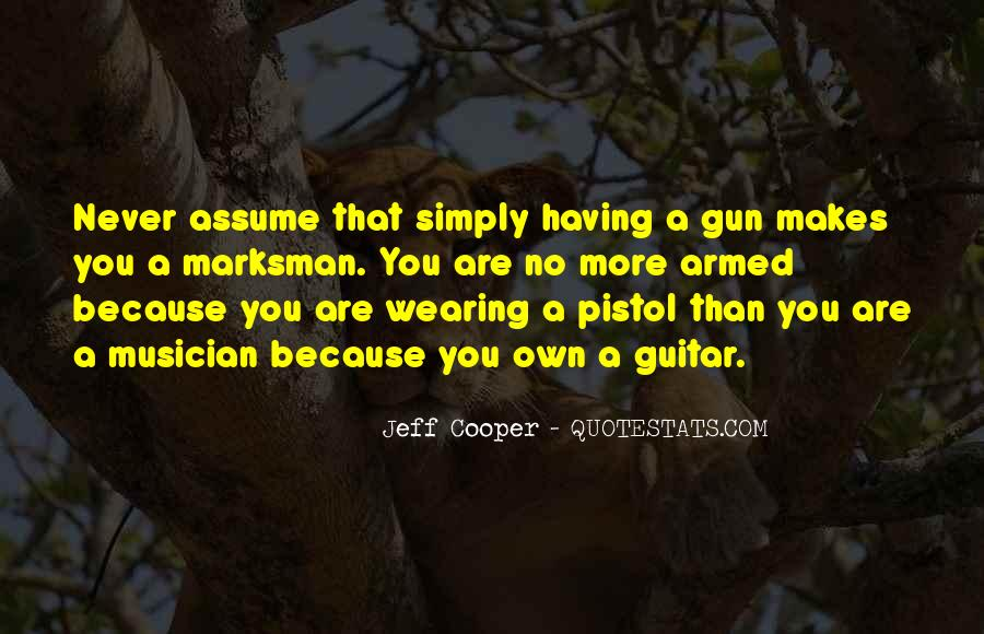 Jeff Cooper Quotes #179522