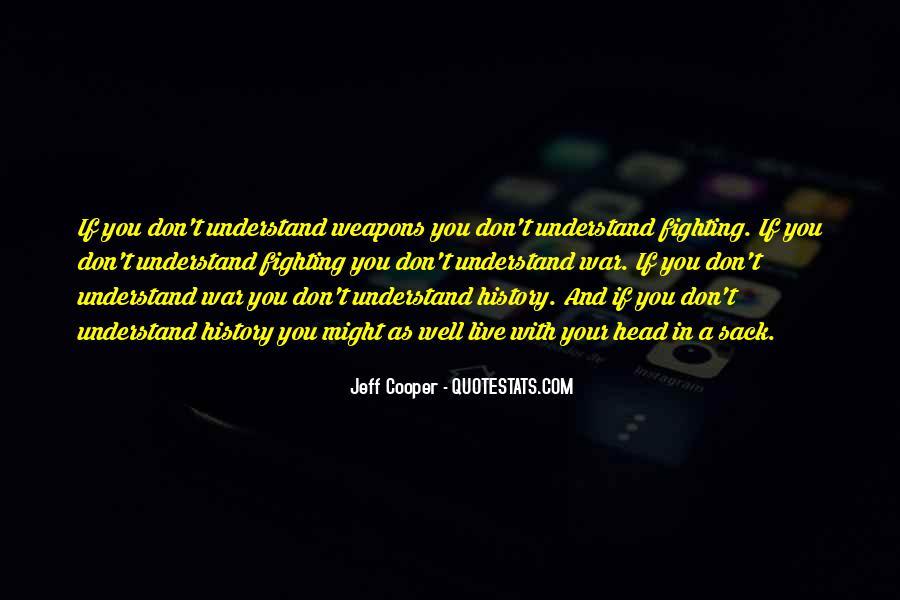 Jeff Cooper Quotes #1805476