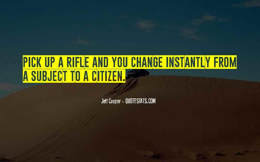 Jeff Cooper Quotes #1873840