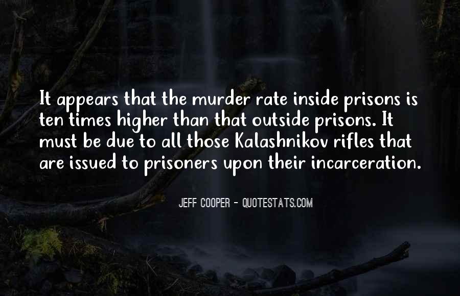 Jeff Cooper Quotes #897543