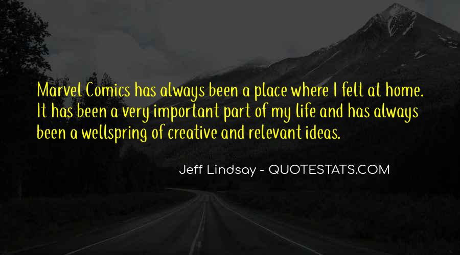 Jeff Lindsay Quotes #122437