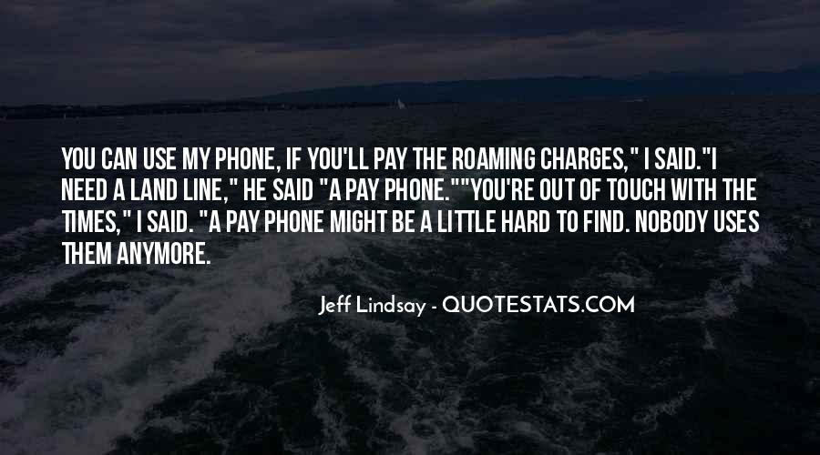 Jeff Lindsay Quotes #128768