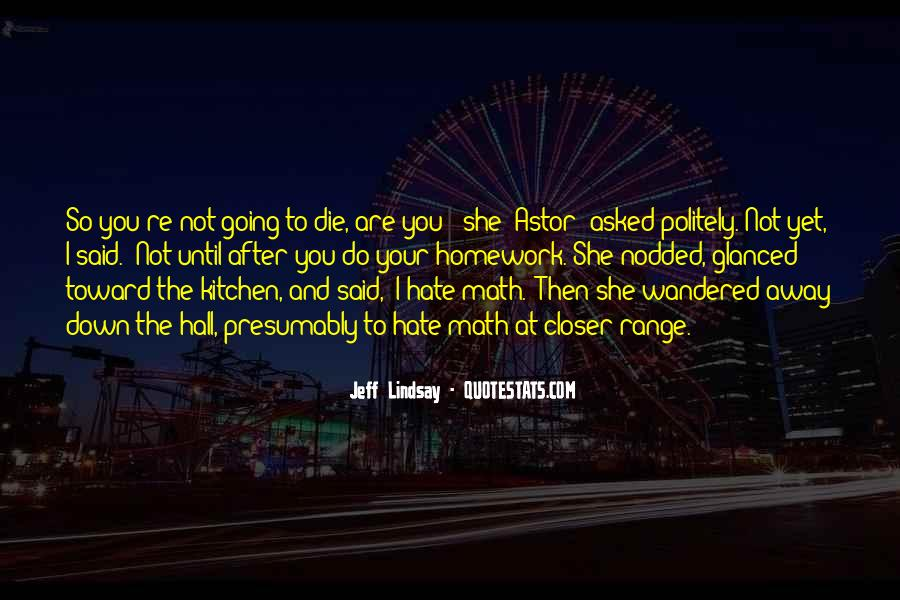 Jeff Lindsay Quotes #264425