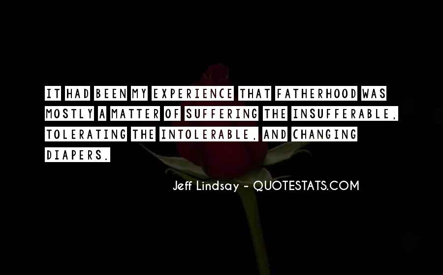 Jeff Lindsay Quotes #472082