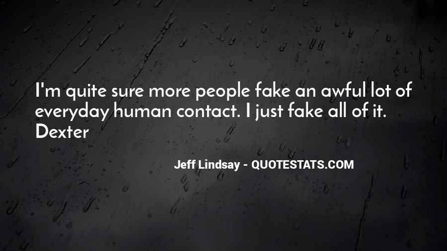 Jeff Lindsay Quotes #511246