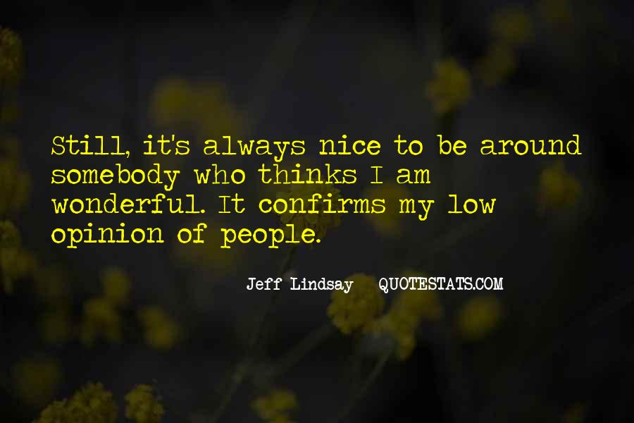 Jeff Lindsay Quotes #576821