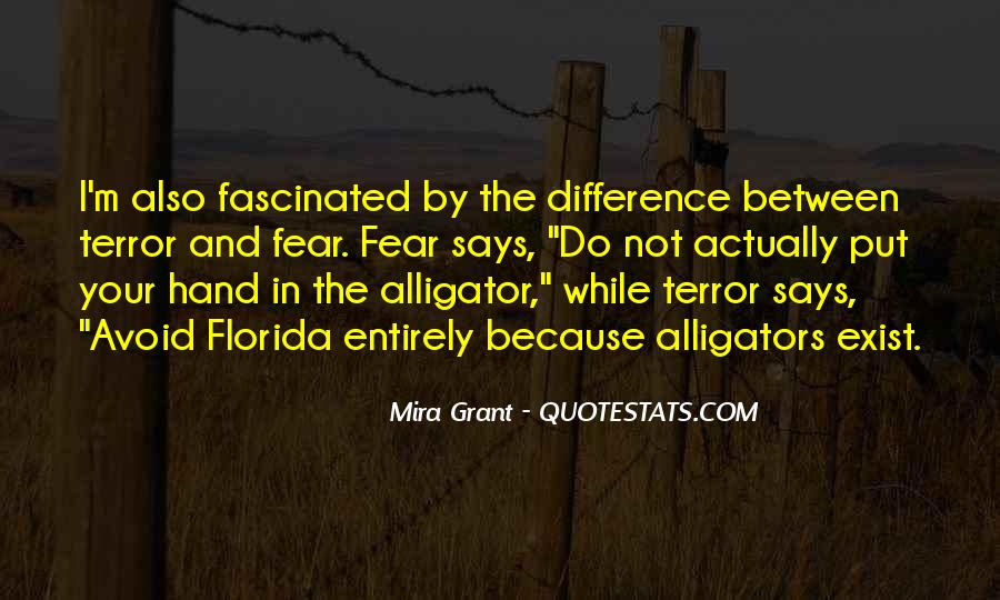 Quotes About Terror And Fear #1035572