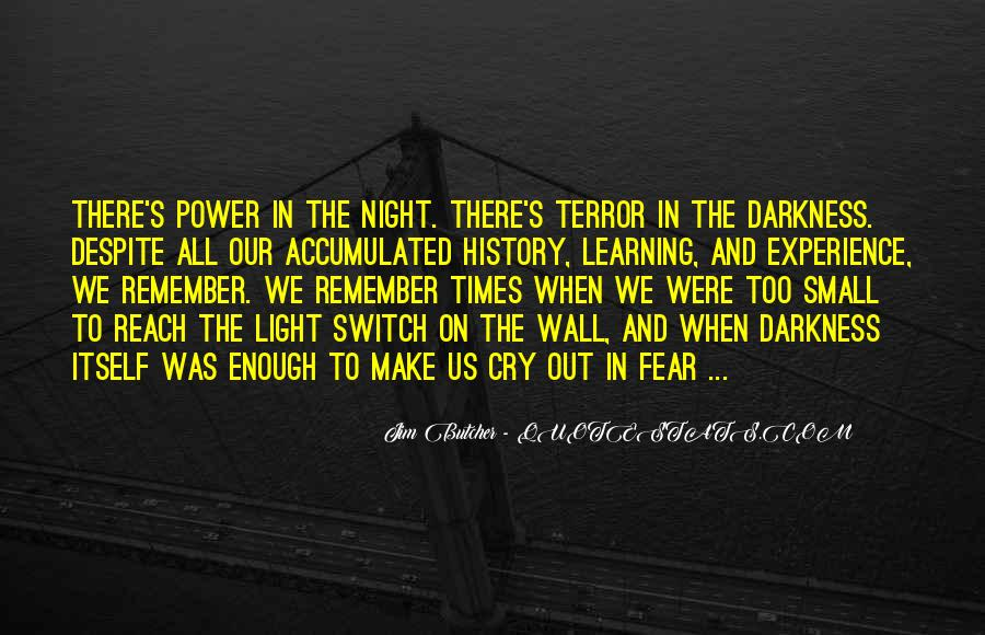 Quotes About Terror And Fear #1148858