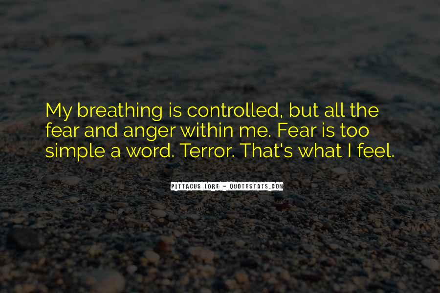 Quotes About Terror And Fear #1193882