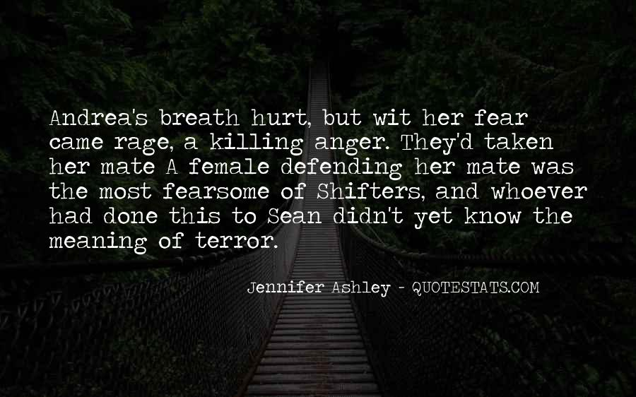 Quotes About Terror And Fear #1335751