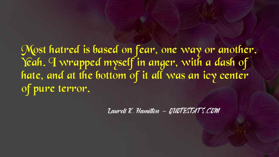 Quotes About Terror And Fear #1340630