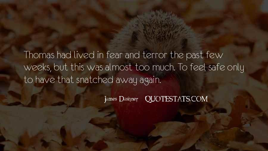 Quotes About Terror And Fear #1445191