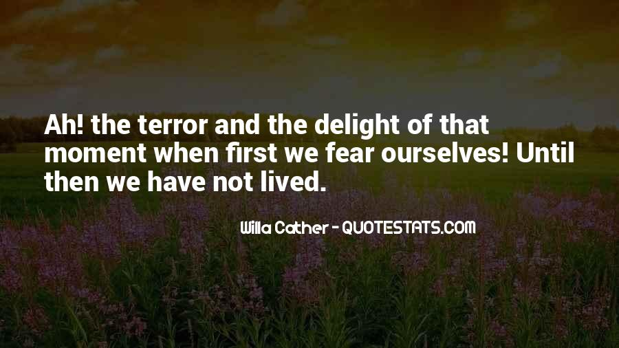 Quotes About Terror And Fear #150101
